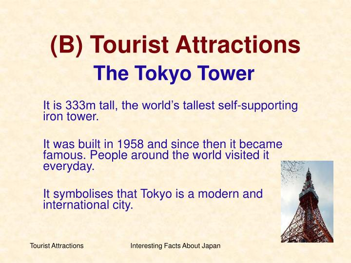 (B) Tourist Attractions