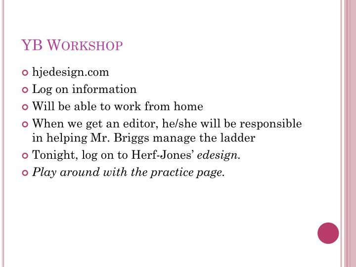 YB Workshop