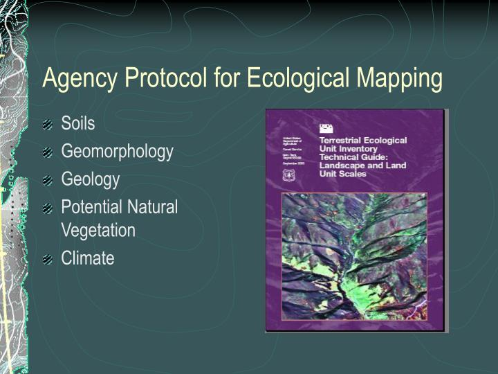 Agency Protocol for Ecological Mapping