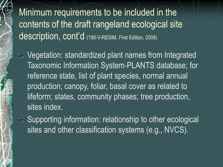 Minimum requirements to be included in the contents of the draft rangeland ecological site description, cont'd