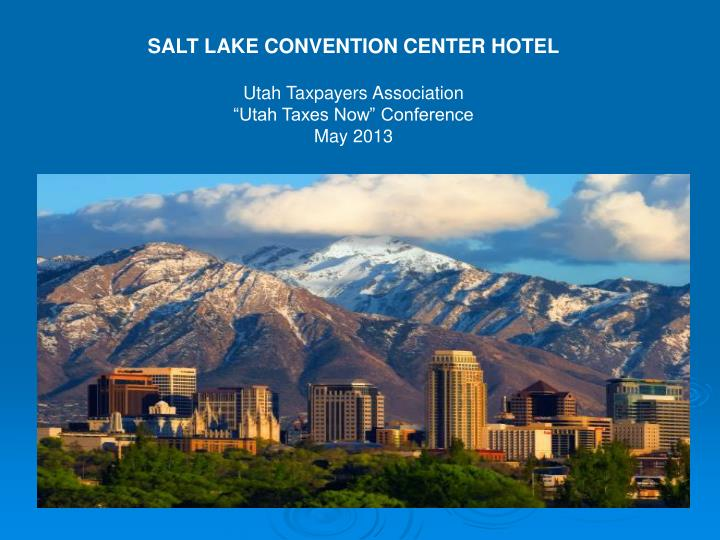SALT LAKE CONVENTION CENTER HOTEL