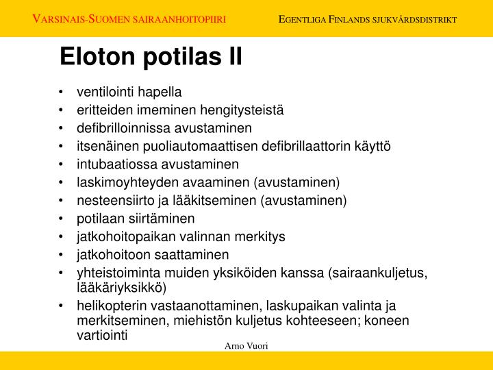Eloton potilas II