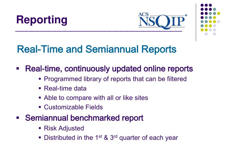 Real-Time and Semiannual Reports