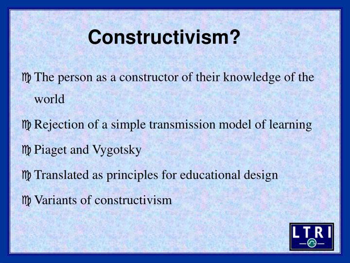 Constructivism?