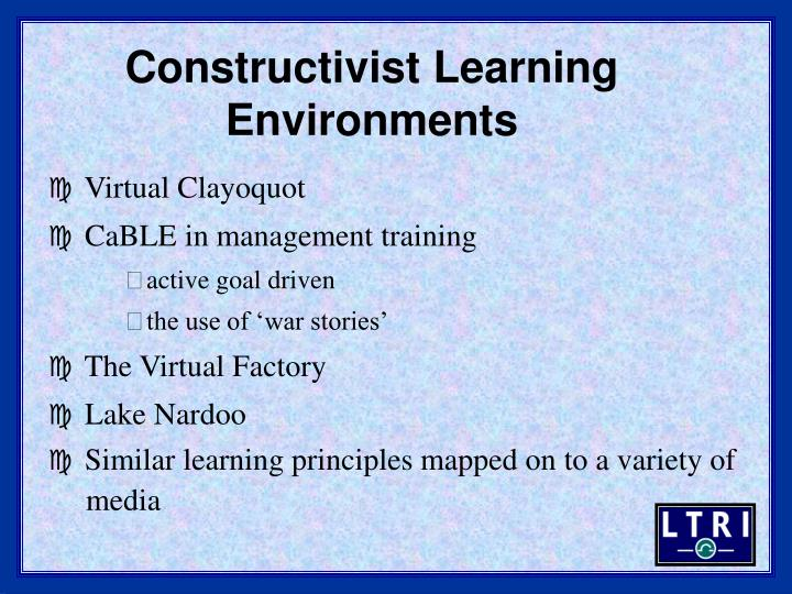 Constructivist Learning Environments