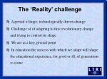 the reality challenge