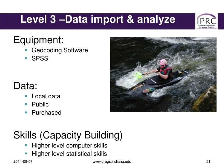 Level 3 –Data import & analyze