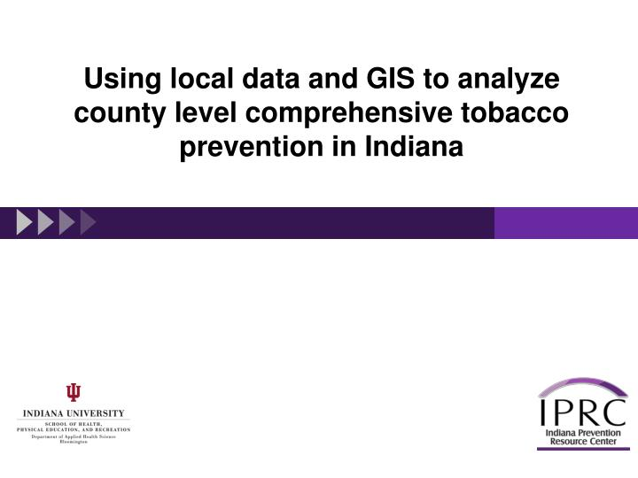 Using local data and GIS to analyze