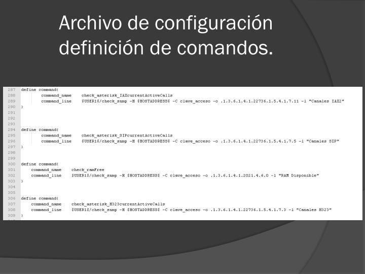 Archivo de configuración definición de comandos.