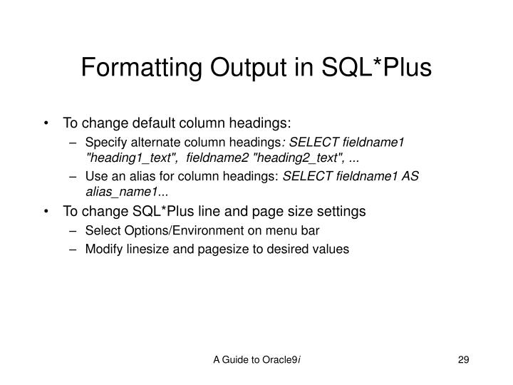 Formatting Output in SQL*Plus