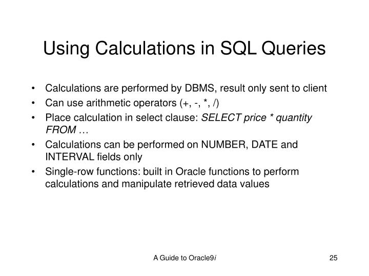 Using Calculations in SQL Queries