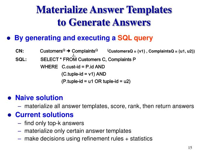 Materialize Answer Templates