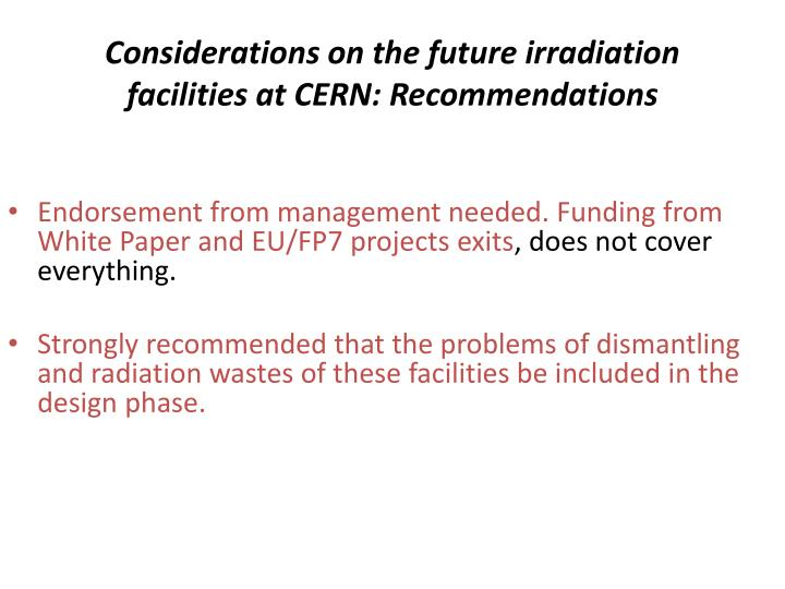 Considerations on the future irradiation facilities at CERN: Recommendations