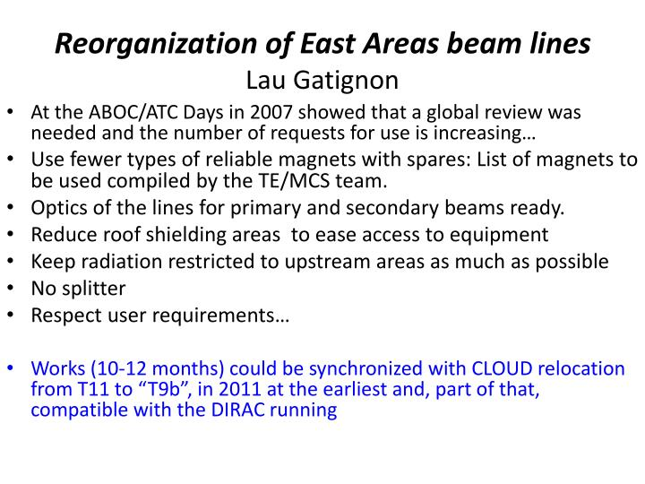 Reorganization of east areas beam lines lau gatignon