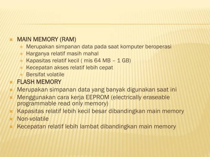 MAIN MEMORY (RAM)