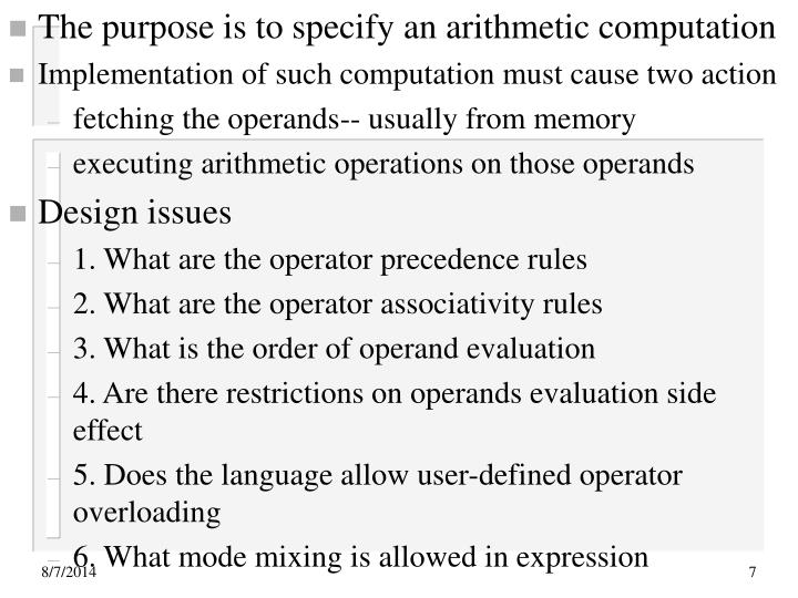 The purpose is to specify an arithmetic computation