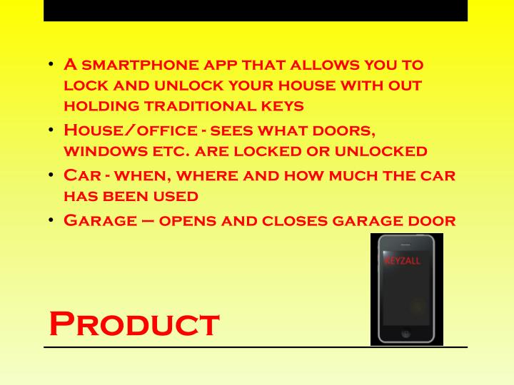 A smartphone app that allows you to lock and unlock your house with out holding traditional keys