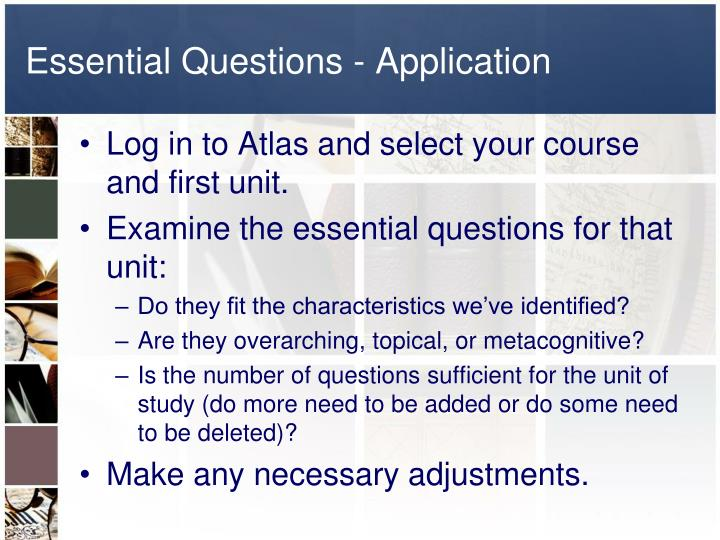Essential Questions - Application