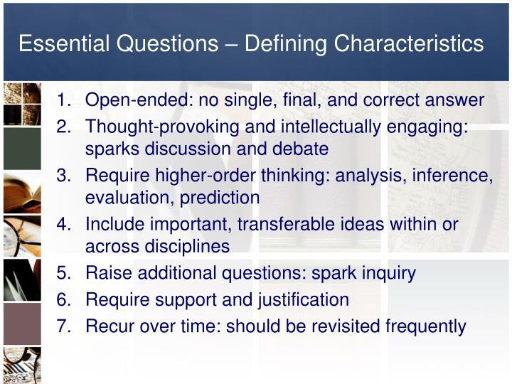 Essential Questions – Defining Characteristics
