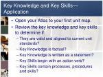 key knowledge and key skills application