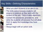 key skills defining characteristics