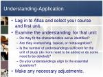 understanding application
