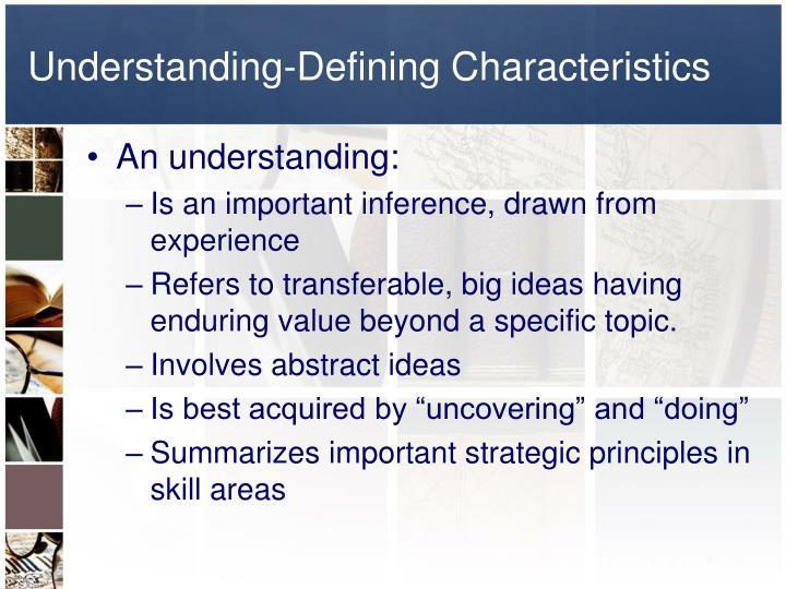 Understanding-Defining Characteristics