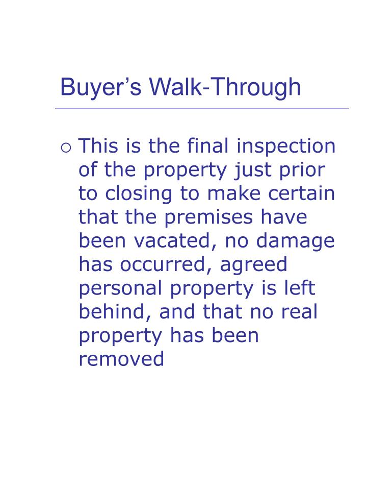 Buyer s walk through