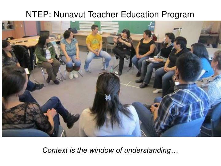 NTEP: Nunavut Teacher Education Program
