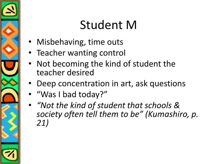 Student M