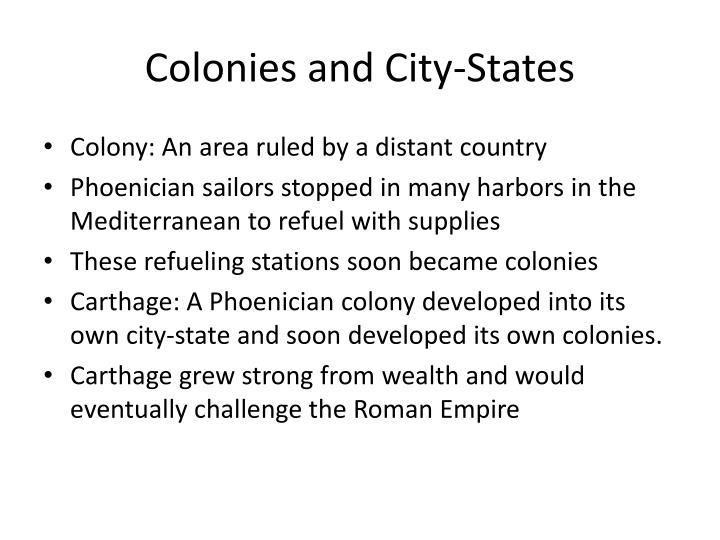 Colonies and City-States