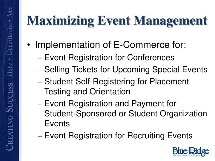 Maximizing Event Management