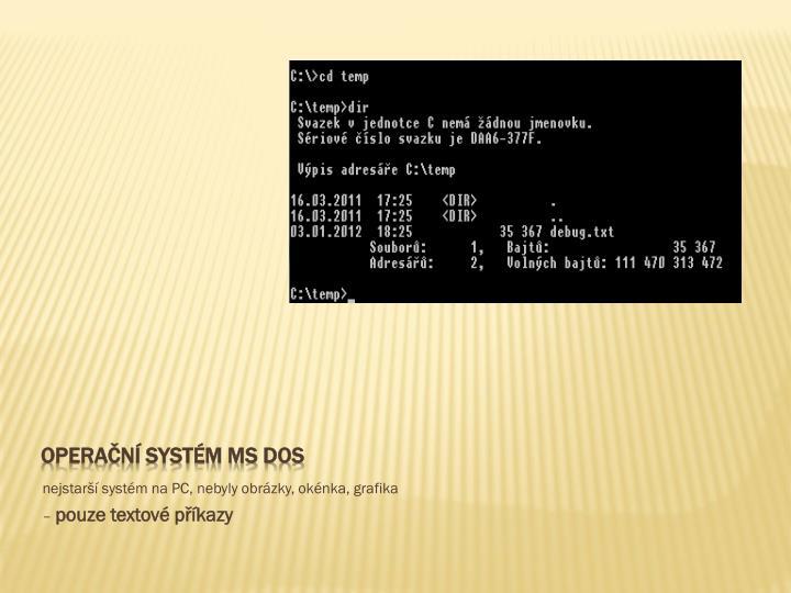 Operační systém MS DOS
