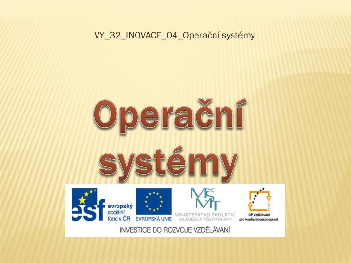 VY_32_INOVACE_04_Operační systémy