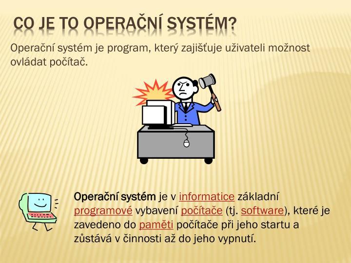 Co je to operační systém?