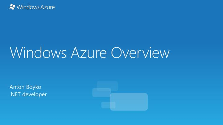 Windows azure overview