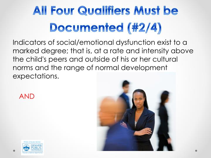 All Four Qualifiers Must be Documented (#2/4)