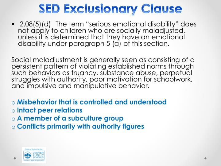SED Exclusionary Clause