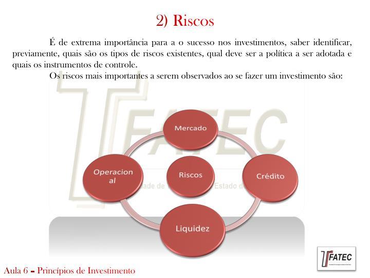 2) Riscos