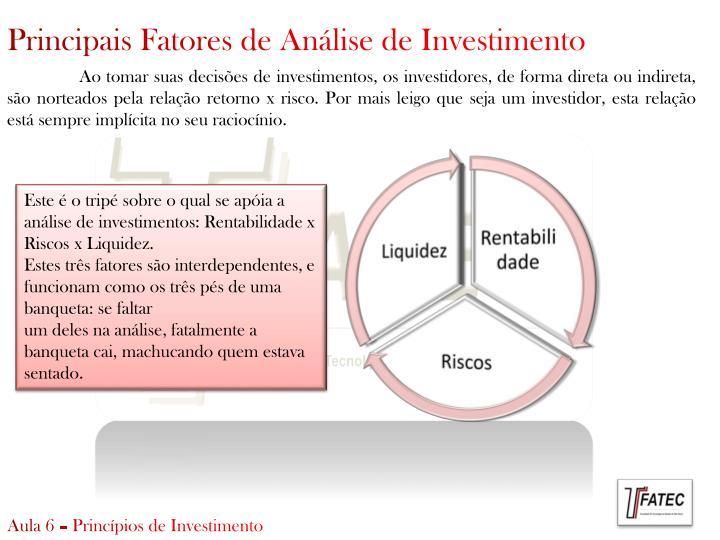 Principais Fatores de Análise de Investimento