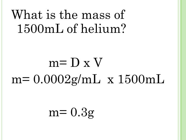What is the mass of