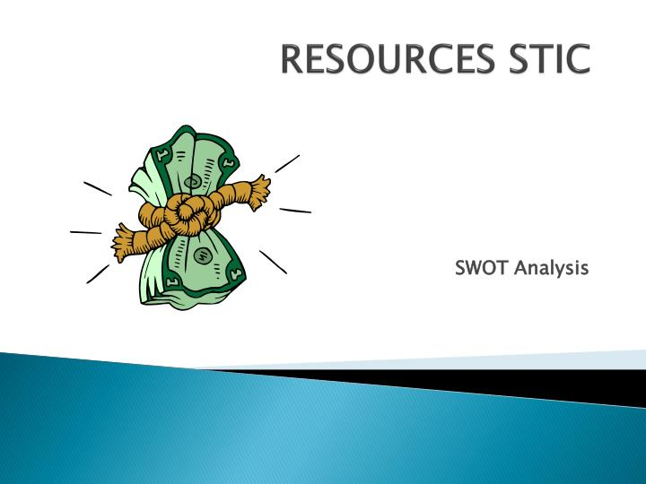 Resources stic