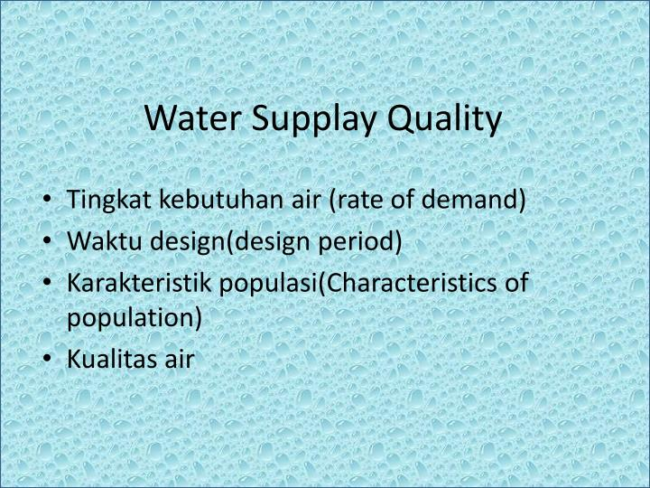 Water Supplay Quality