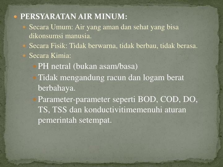 PERSYARATAN AIR MINUM: