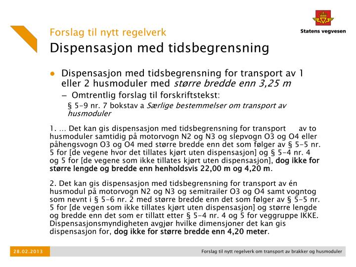 Dispensasjon med tidsbegrensning for transport av 1 eller 2 husmoduler med