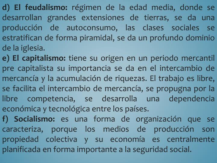 d) El feudalismo: