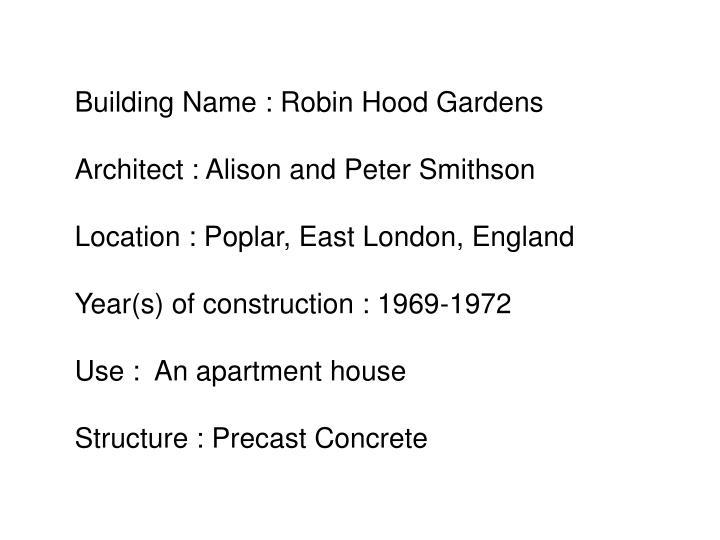 Building Name : Robin Hood Gardens
