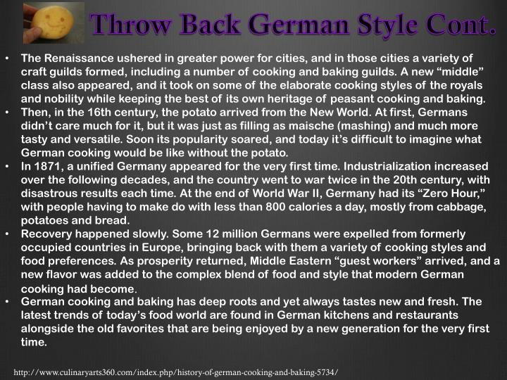 Throw Back German Style Cont.
