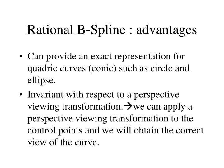 Rational B-Spline : advantages