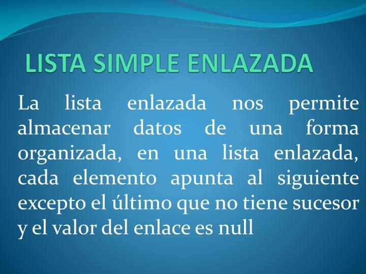 LISTA SIMPLE ENLAZADA